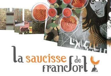 LA SAUCISSE DE FRANCFORT